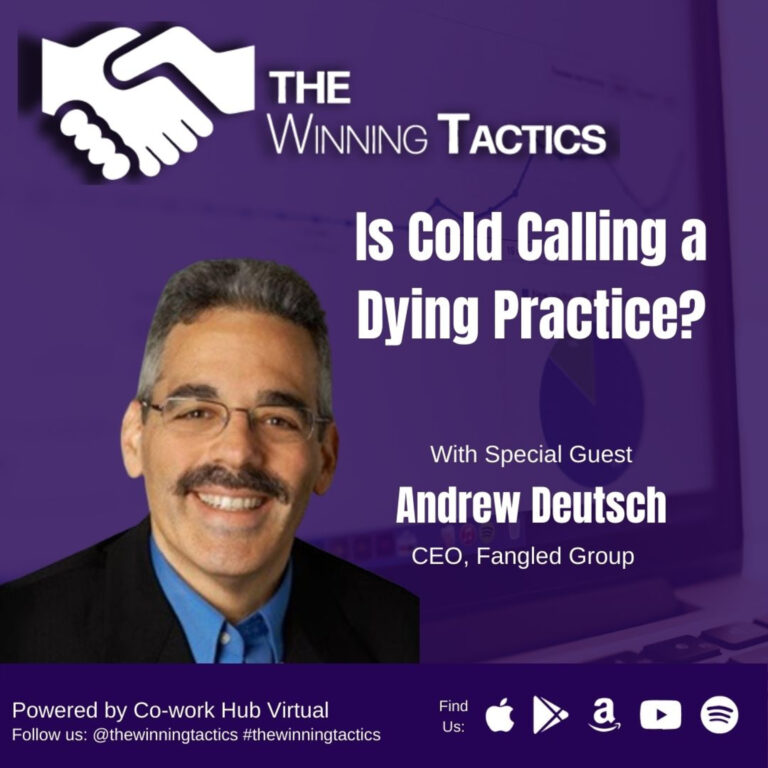 Is Cold Calling a Dying Practice? with Andrew Deutsch
