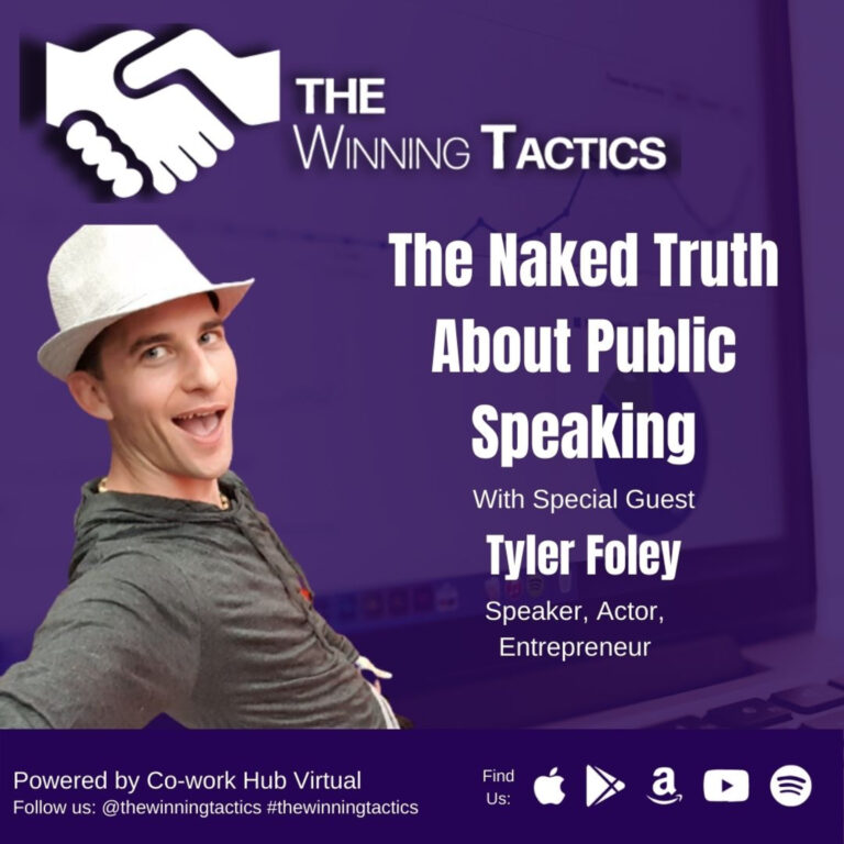 The Naked Truth About Public Speaking with Tyler Foley